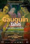 GAUGUIN A TAHITI - IL PARADISO PERDUTO - LA GRANDE ARTE AL CINEMA 2018/2019